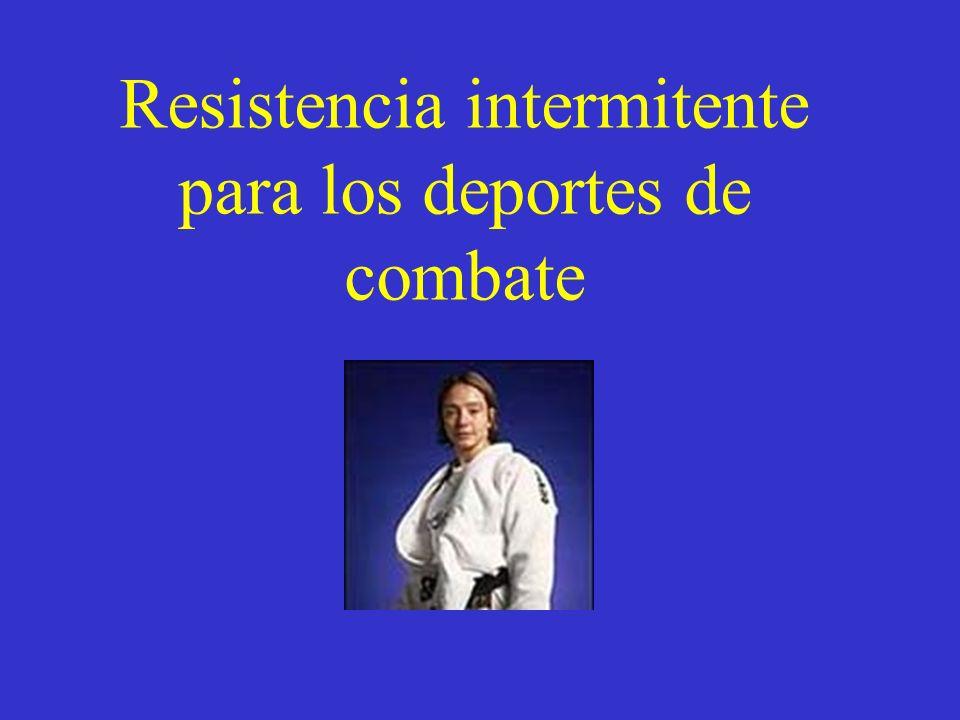 Resistencia intermitente para los deportes de combate