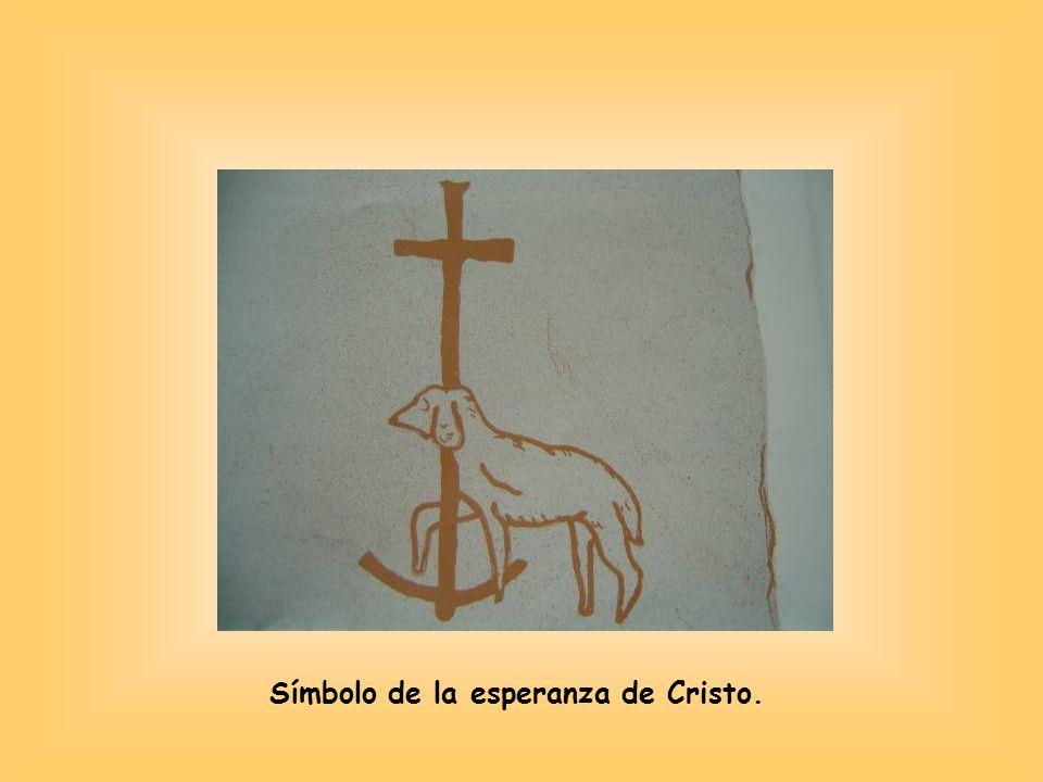 Símbolo de la esperanza de Cristo.