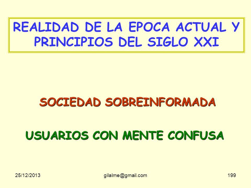 REALIDAD DE LA EPOCA ACTUAL Y PRINCIPIOS DEL SIGLO XXI