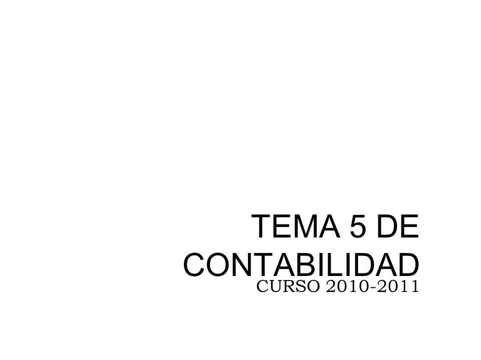 TEMA 5 DE CONTABILIDAD CURSO 2010-2011
