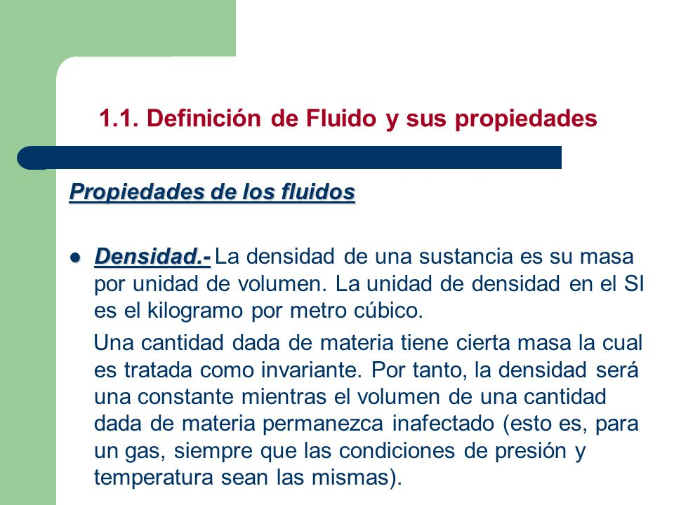 1.1. Definición de Fluido y sus propiedades