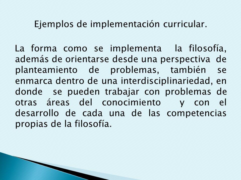 Ejemplos de implementación curricular