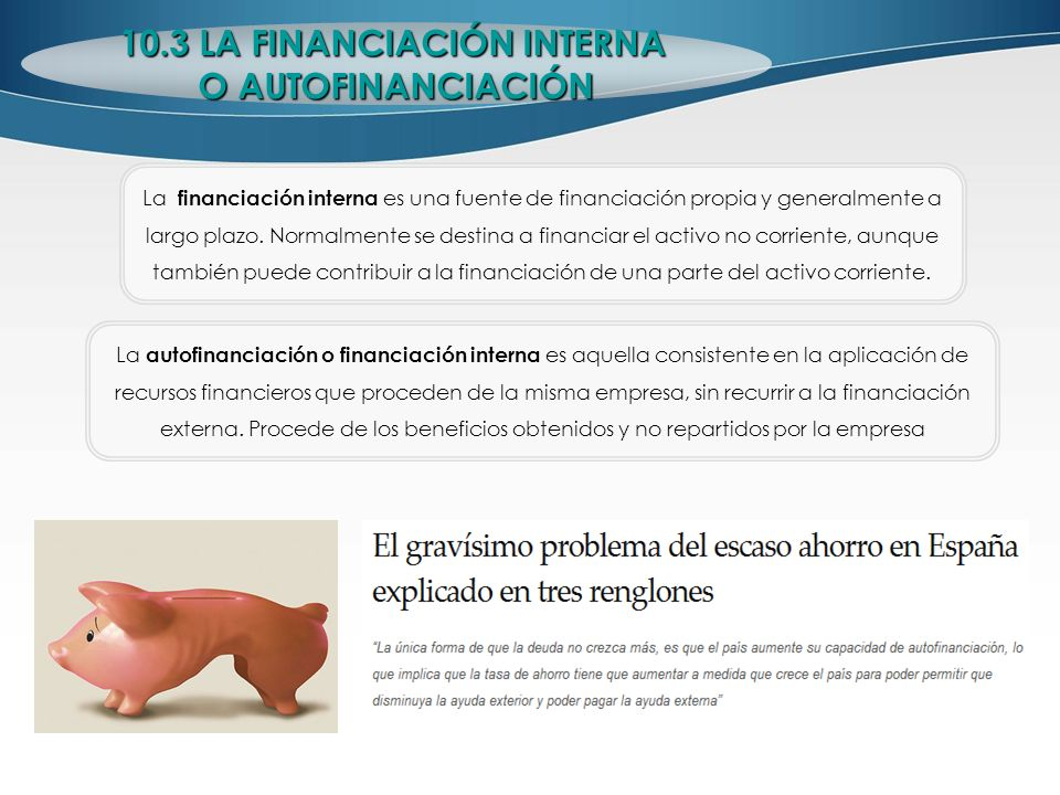 10.3 LA FINANCIACIÓN INTERNA