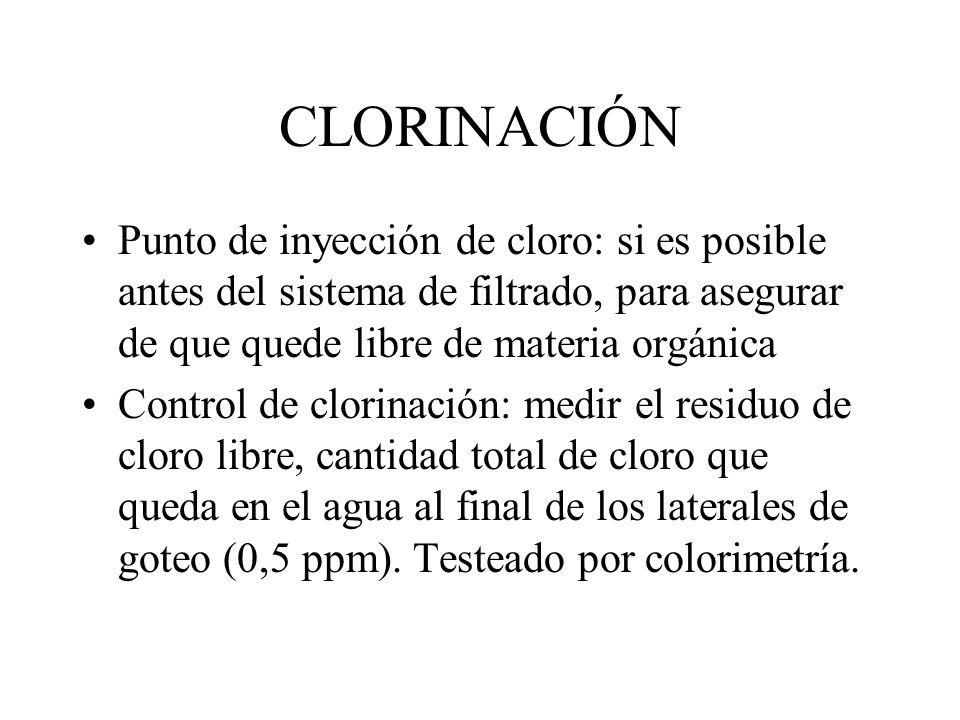 CLORINACIÓNPunto de inyección de cloro: si es posible antes del sistema de filtrado, para asegurar de que quede libre de materia orgánica.