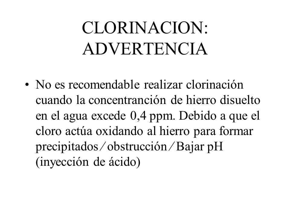 CLORINACION: ADVERTENCIA