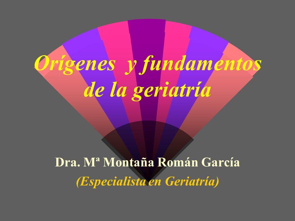 Orígenes y fundamentos de la geriatría
