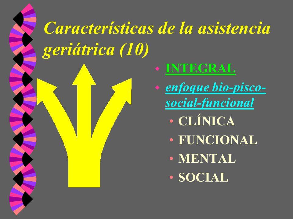 Características de la asistencia geriátrica (10)