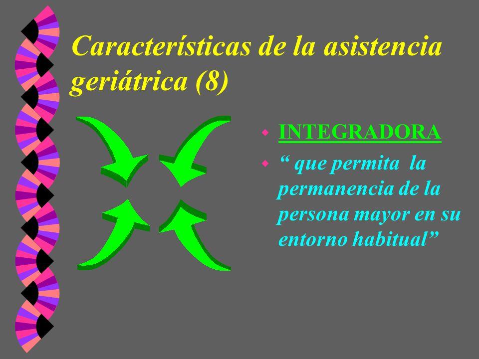 Características de la asistencia geriátrica (8)