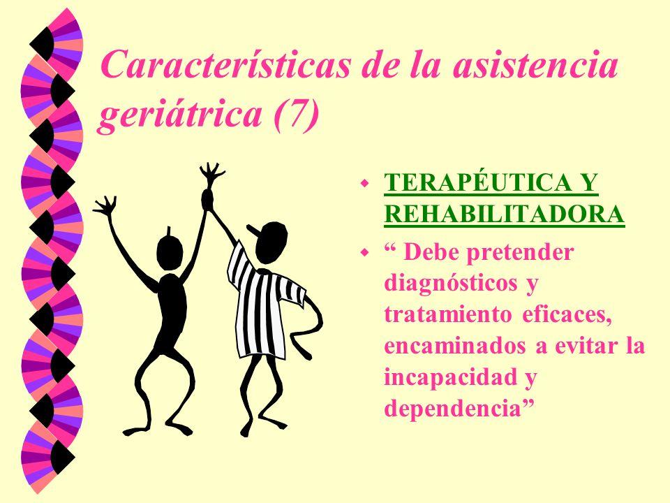 Características de la asistencia geriátrica (7)