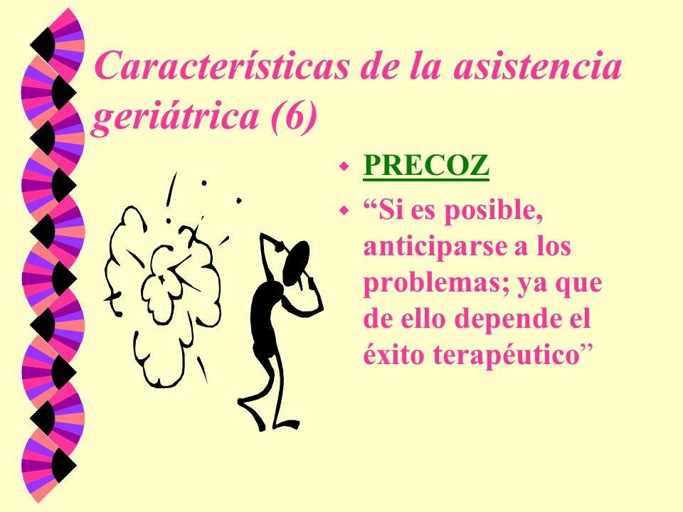 Características de la asistencia geriátrica (6)