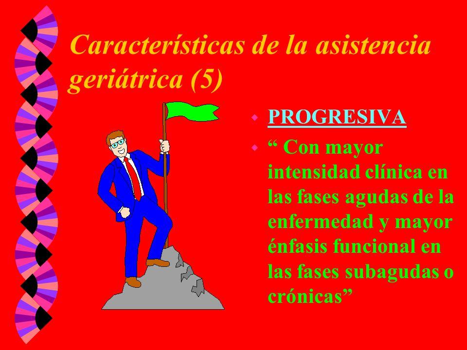 Características de la asistencia geriátrica (5)