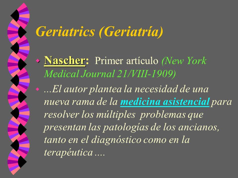 Geriatrics (Geriatría)
