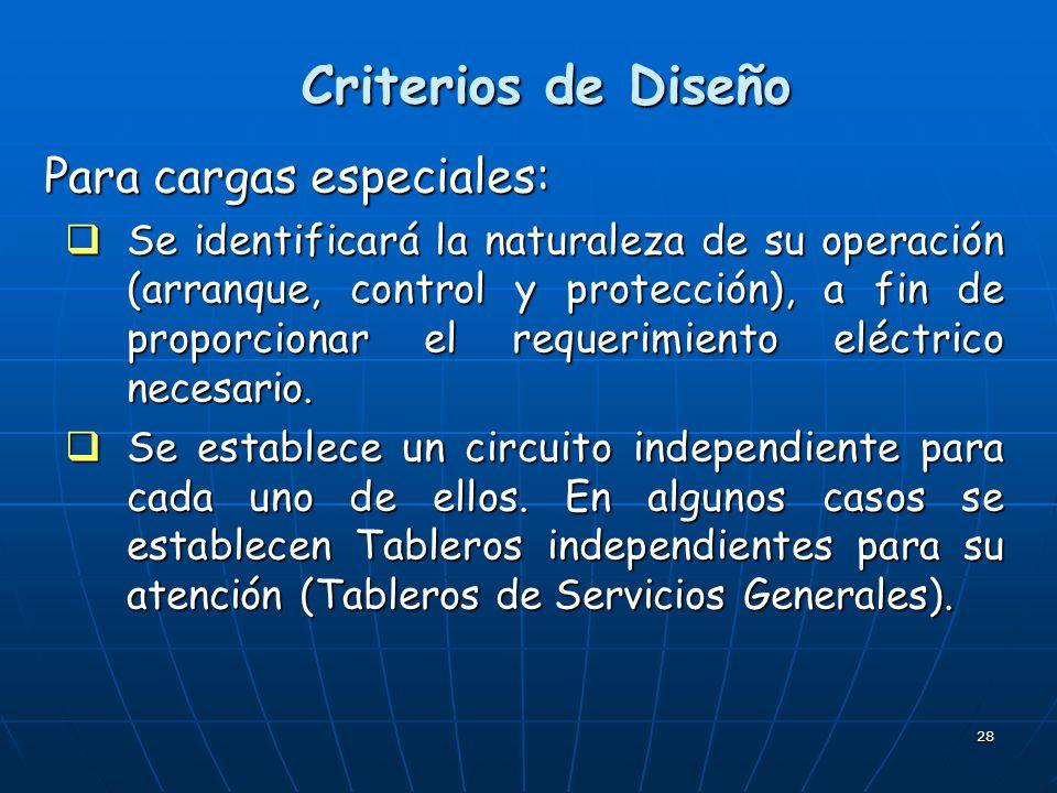 Criterios de Diseño Para cargas especiales: