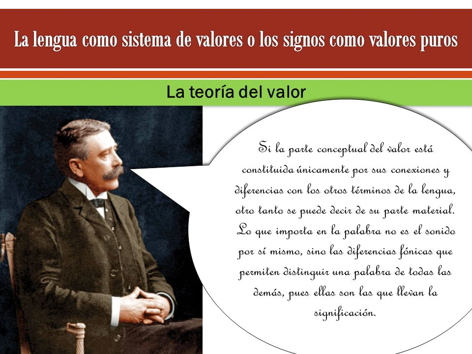 La lengua como sistema de valores o los signos como valores puros