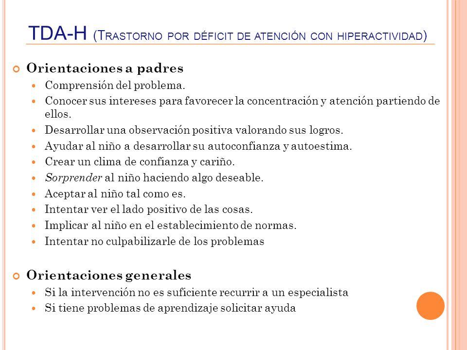 TDA-H (Trastorno por déficit de atención con hiperactividad)