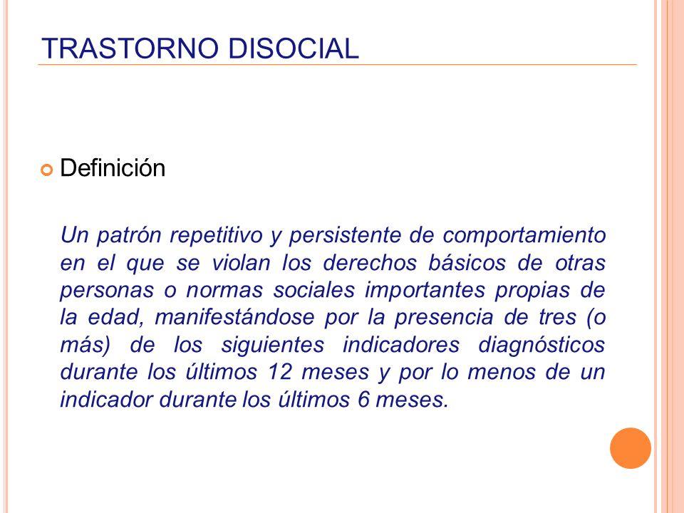 TRASTORNO DISOCIAL Definición