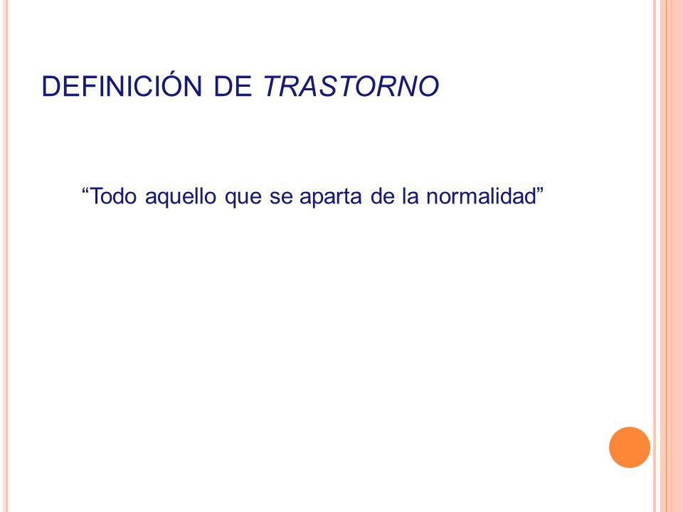 DEFINICIÓN DE TRASTORNO
