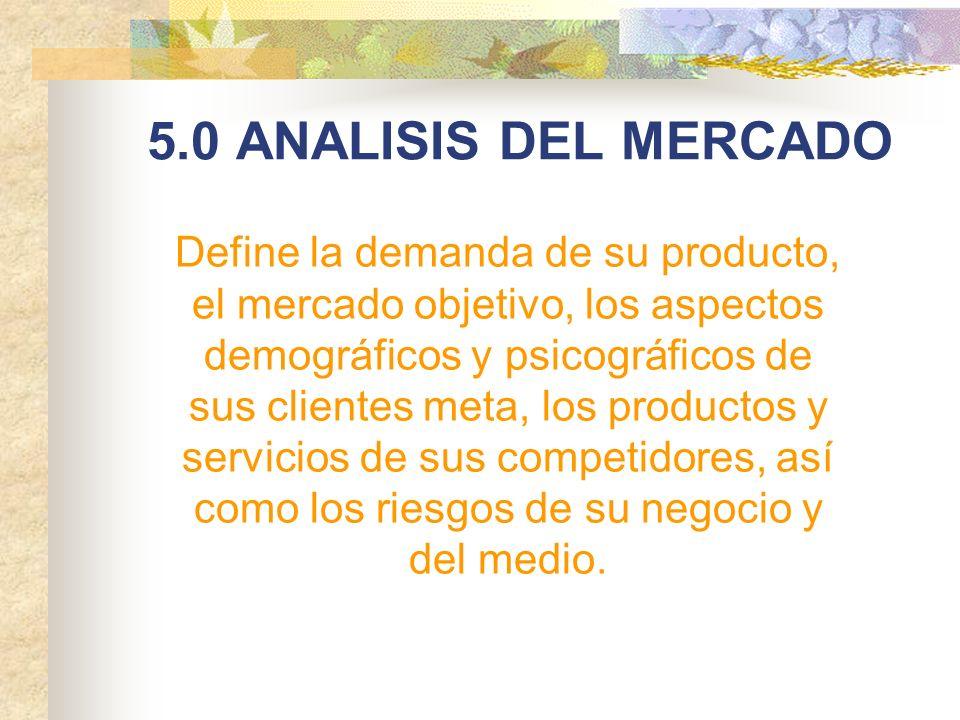 5.0 ANALISIS DEL MERCADO