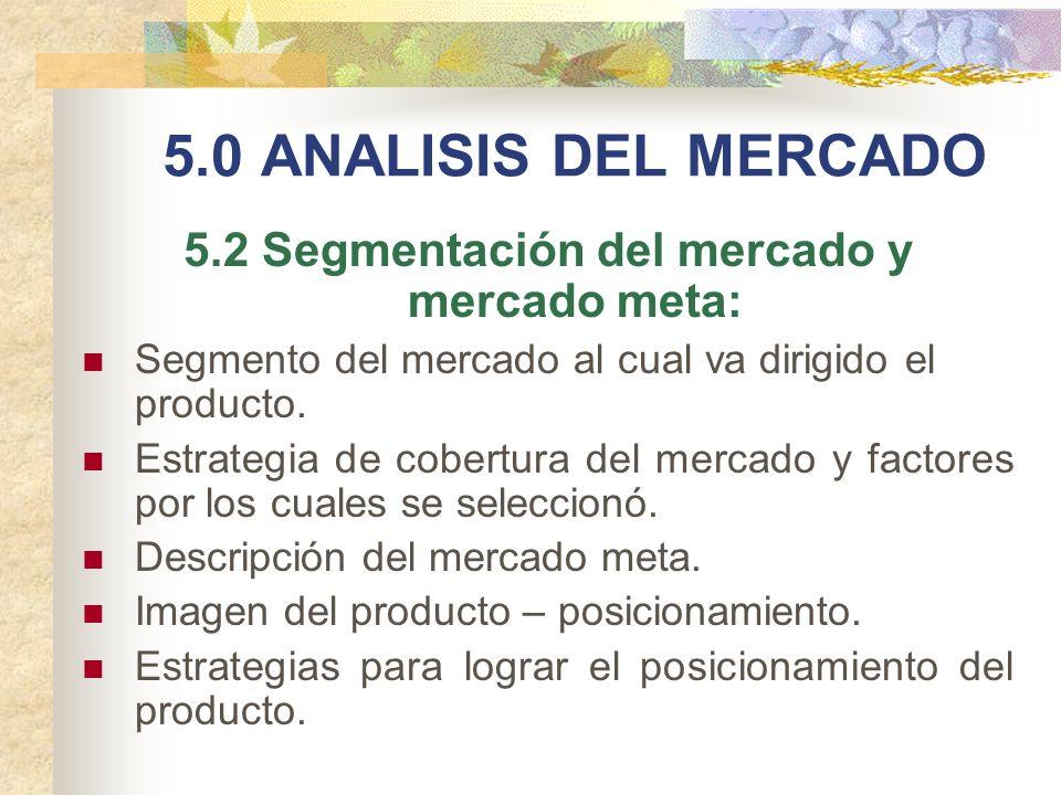 5.2 Segmentación del mercado y mercado meta: