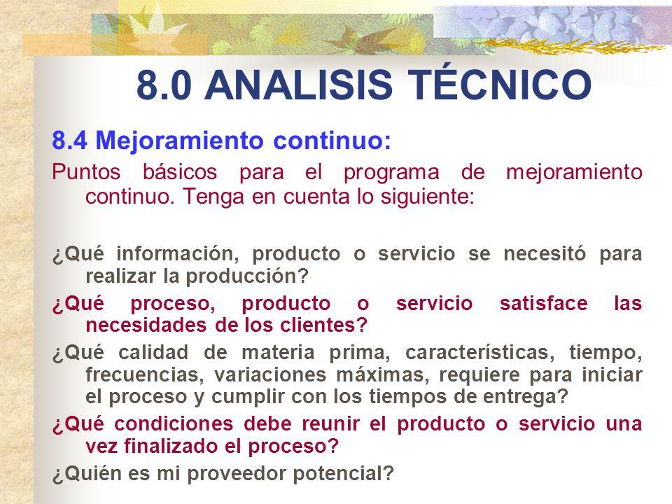 8.0 ANALISIS TÉCNICO 8.4 Mejoramiento continuo: