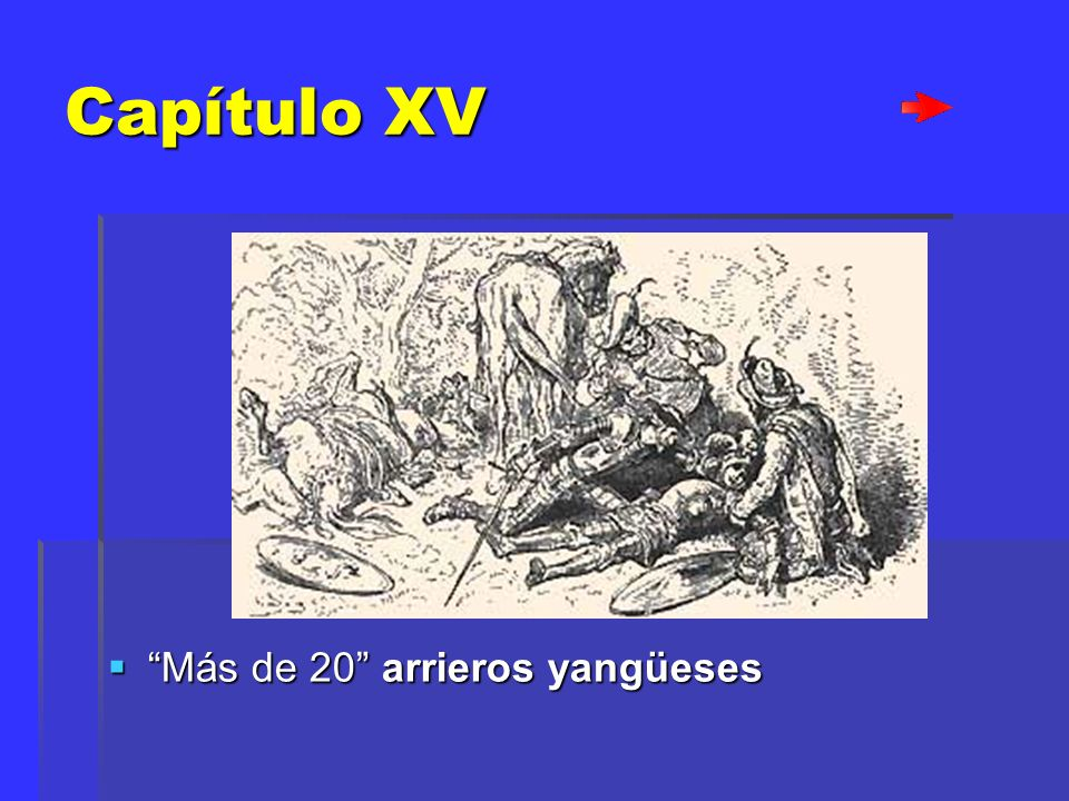 Capítulo XV Más de 20 arrieros yangüeses
