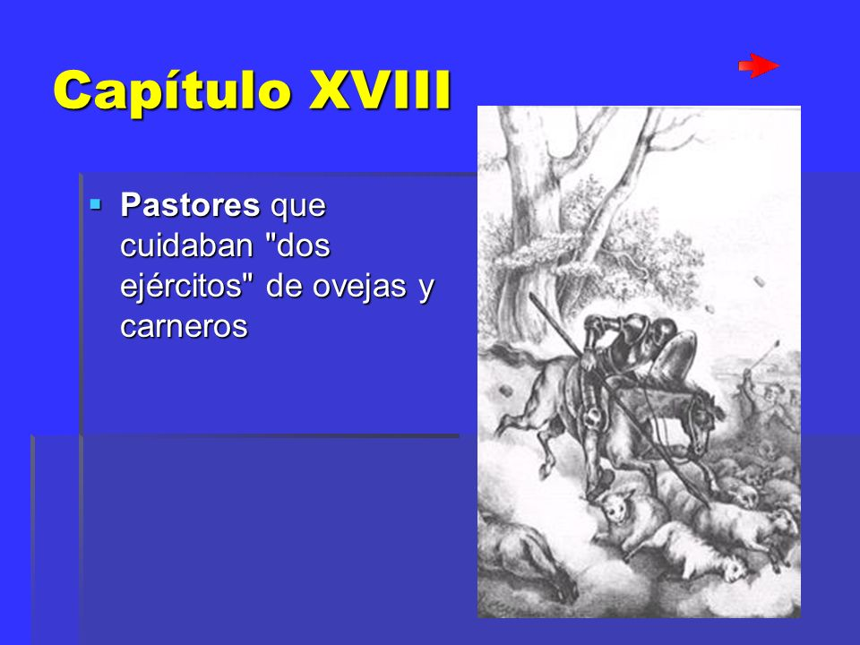 Capítulo XVIII Pastores que cuidaban dos ejércitos de ovejas y carneros