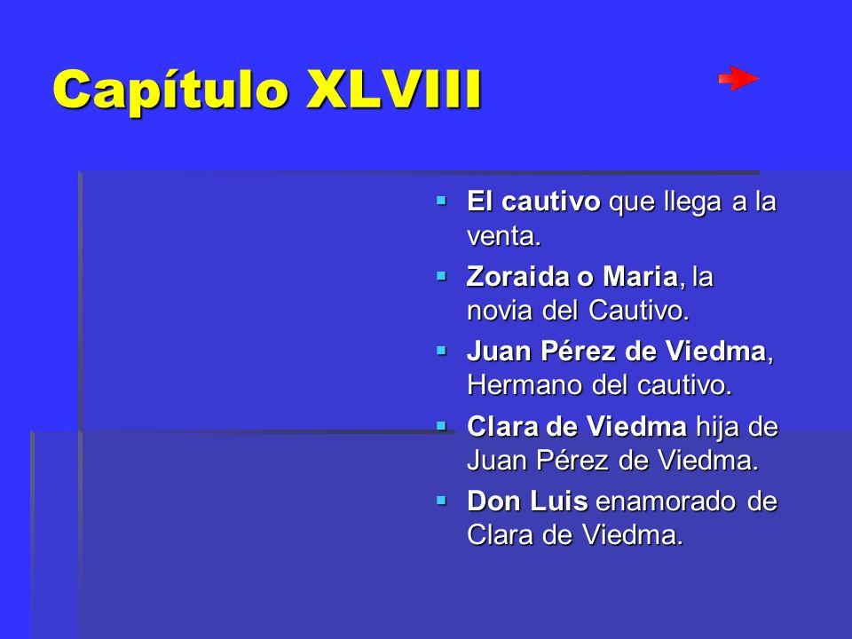 Capítulo XLVIII El cautivo que llega a la venta.