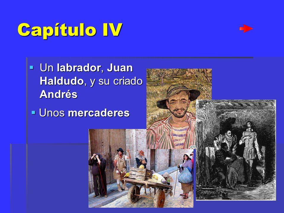Capítulo IV Un labrador, Juan Haldudo, y su criado Andrés
