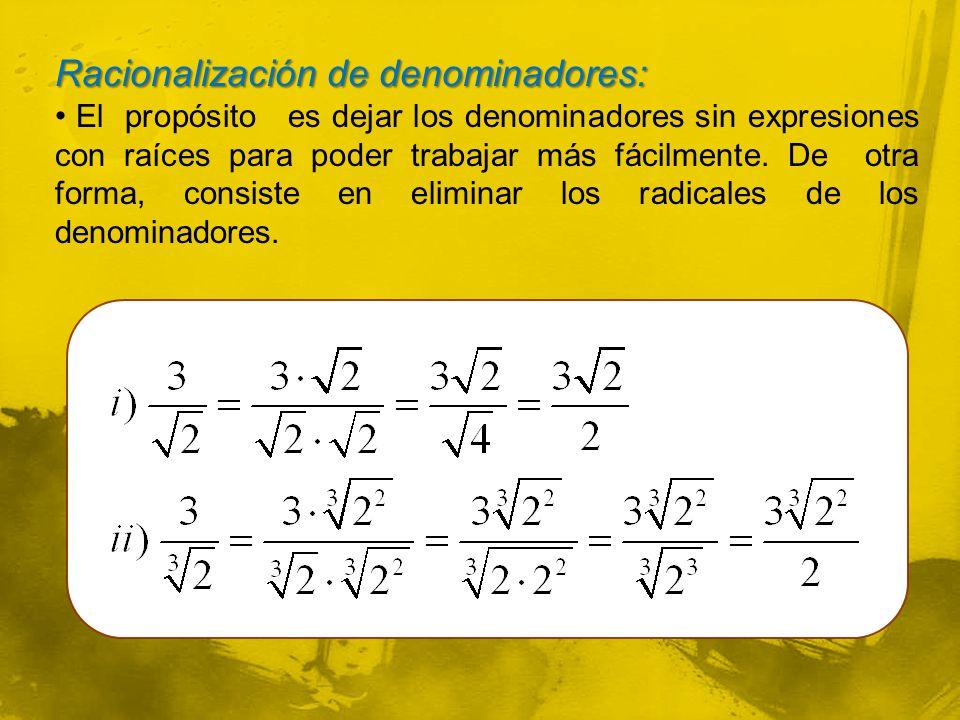 Racionalización de denominadores:
