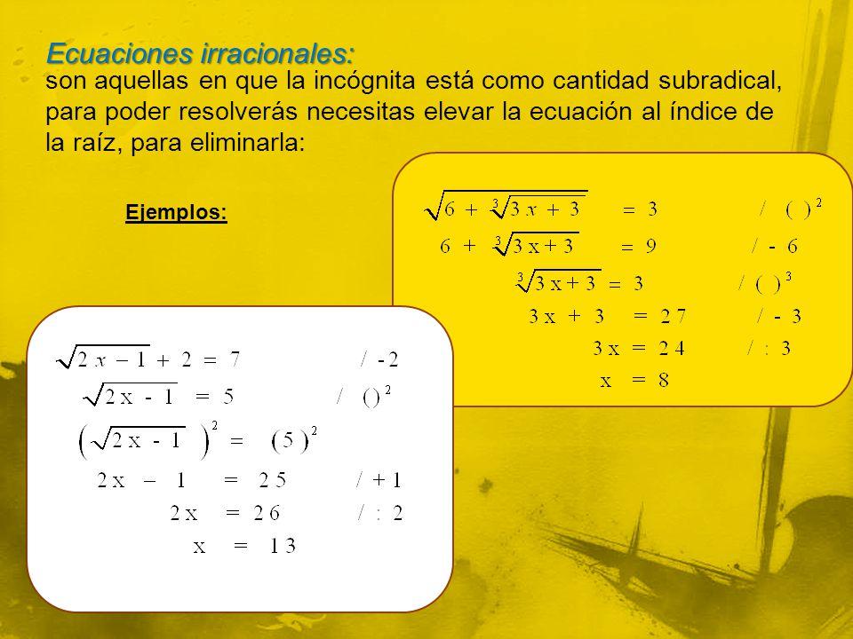 Ecuaciones irracionales: