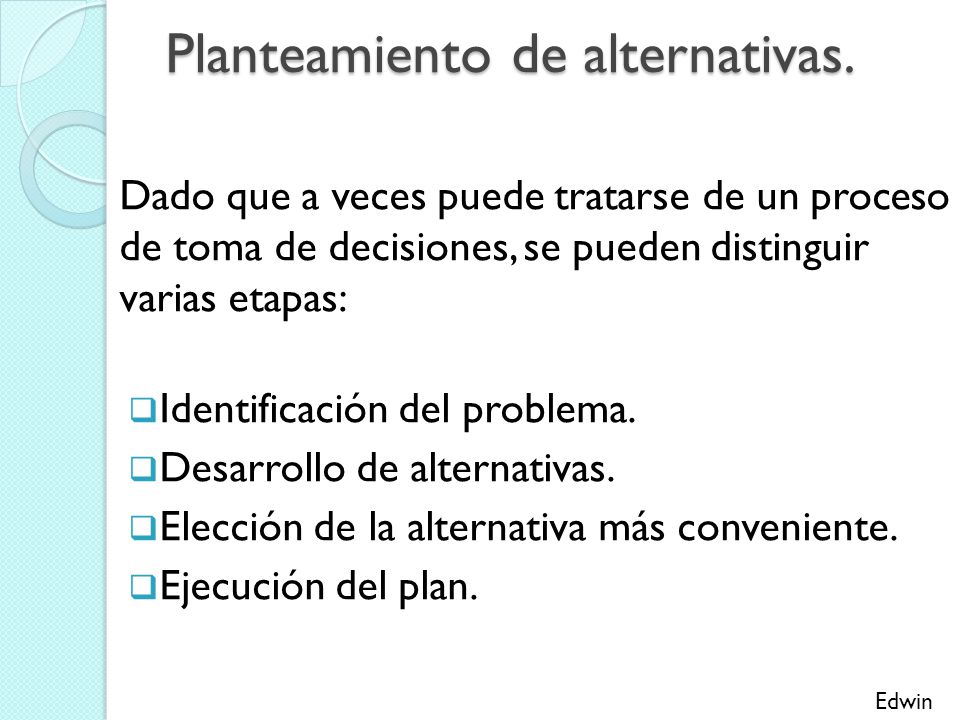Planteamiento de alternativas.