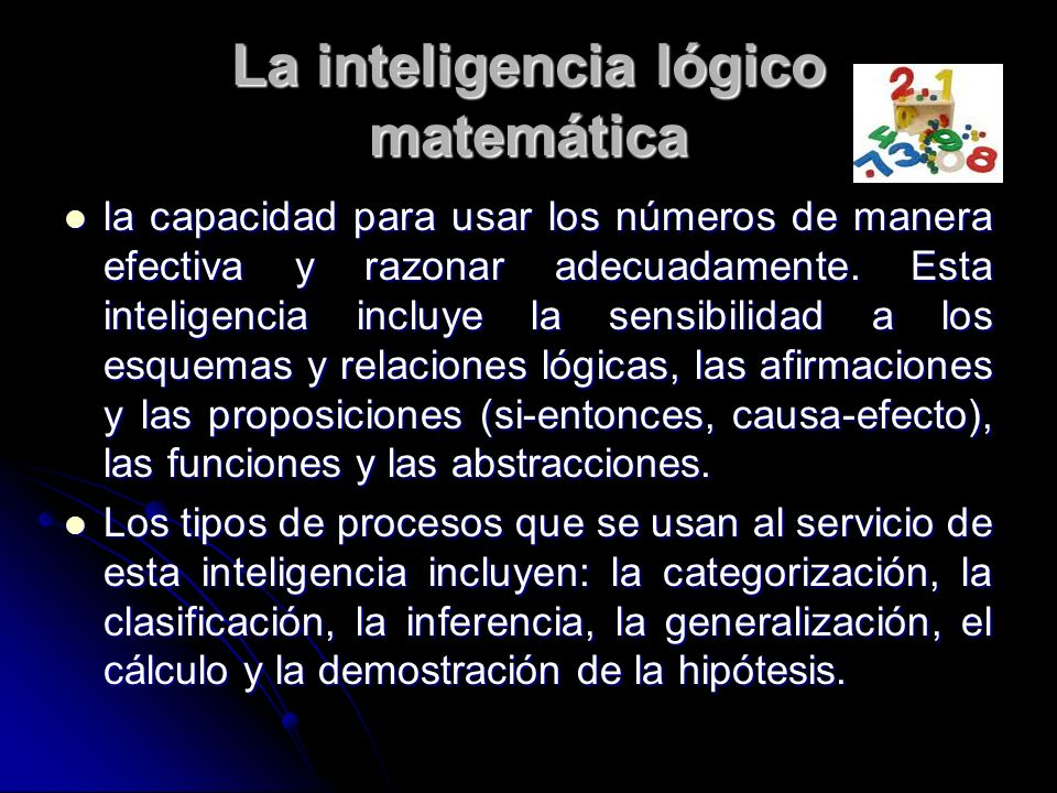 La inteligencia lógico matemática