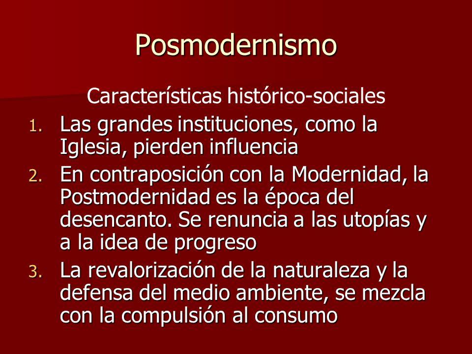 Características histórico-sociales