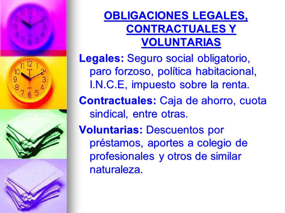 OBLIGACIONES LEGALES, CONTRACTUALES Y VOLUNTARIAS