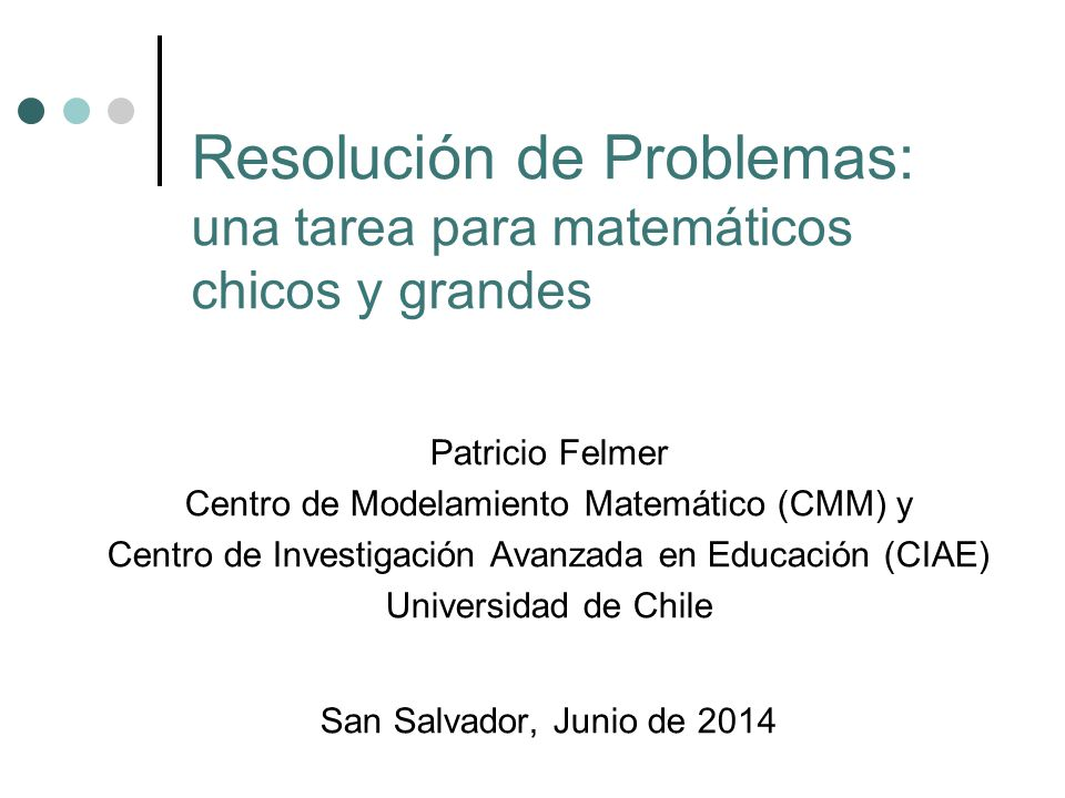 Resolución de Problemas: una tarea para matemáticos chicos y grandes