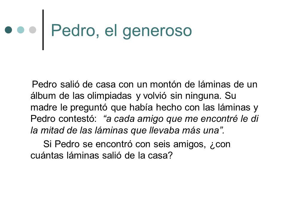 Pedro, el generoso