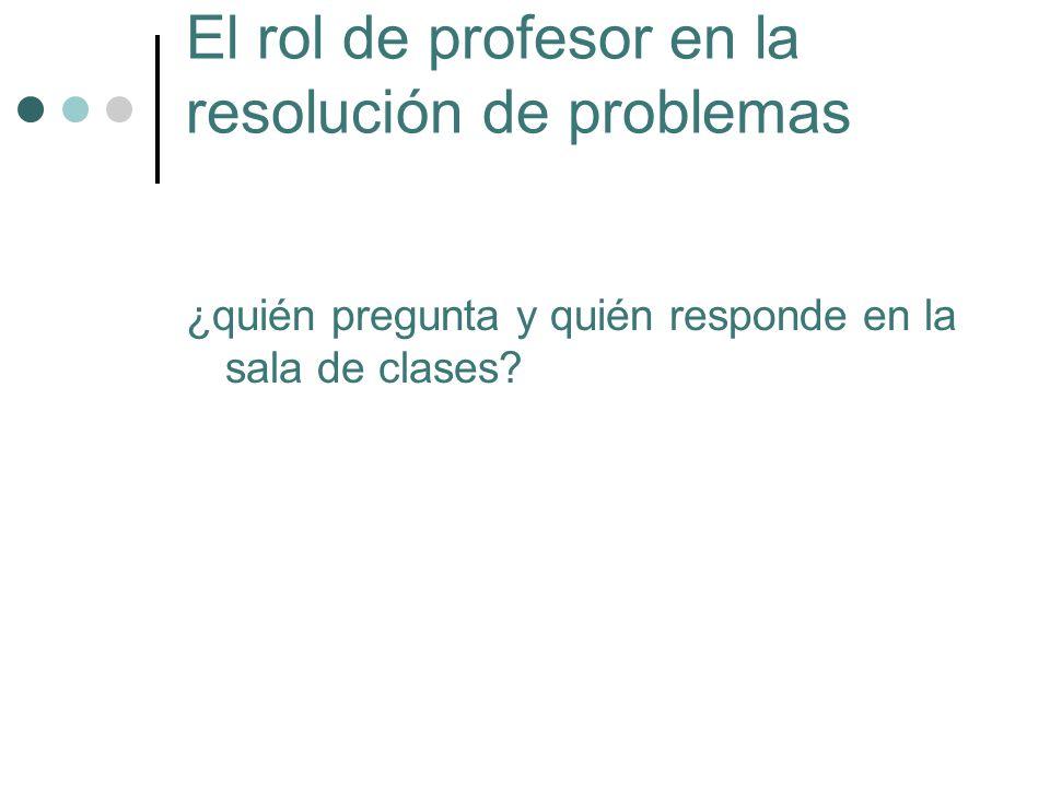 El rol de profesor en la resolución de problemas