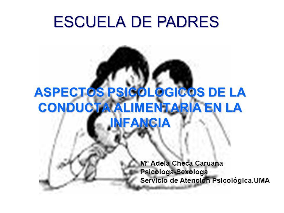 ASPECTOS PSICOLOGICOS DE LA CONDUCTA ALIMENTARIA EN LA INFANCIA