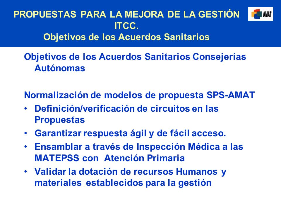 Objetivos de los Acuerdos Sanitarios Consejerías Autónomas