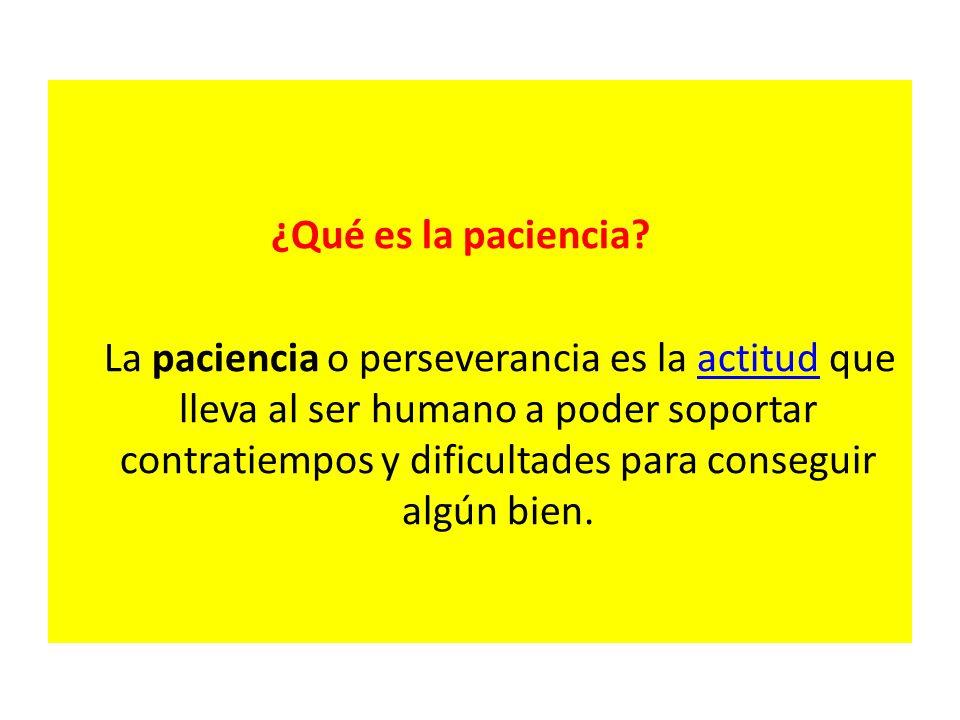 ¿Qué es la paciencia