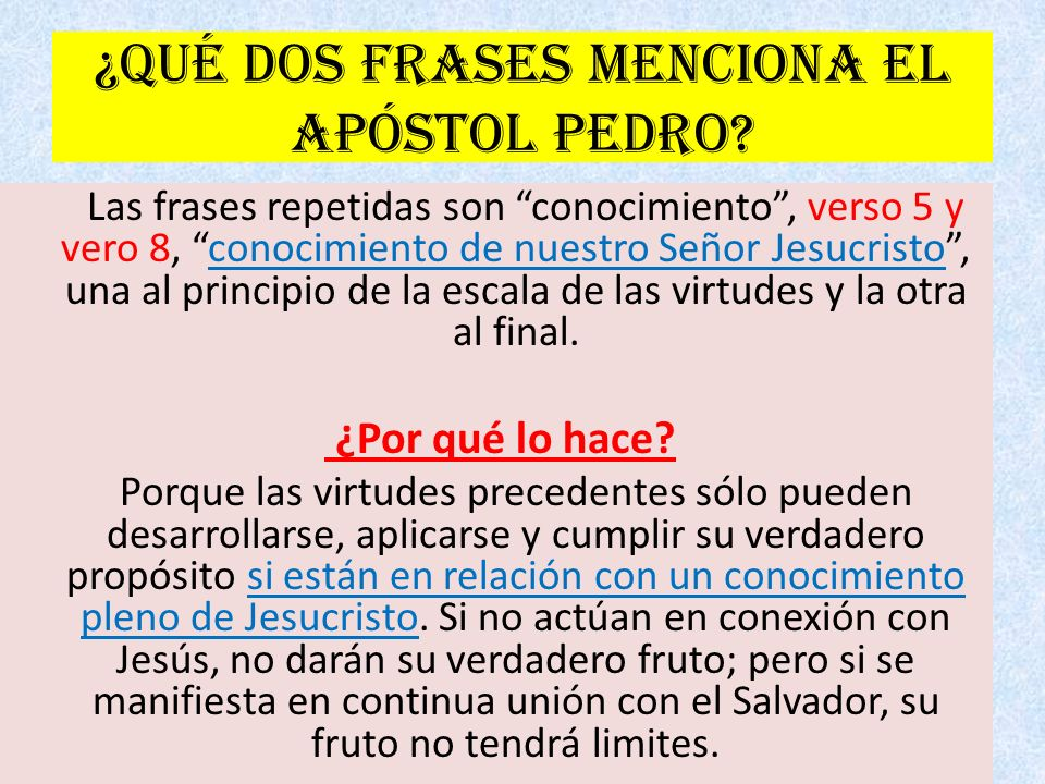 ¿Qué dos frases menciona el apóstol Pedro