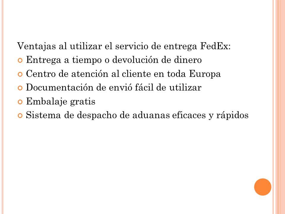 Ventajas al utilizar el servicio de entrega FedEx: