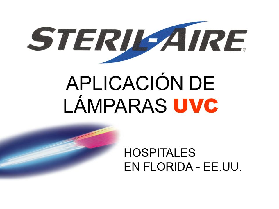 APLICACIÓN DE LÁMPARAS UVC HOSPITALES EN FLORIDA - EE.UU.