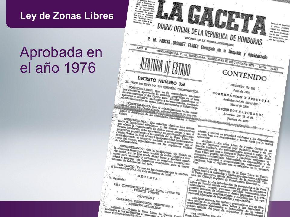 Ley de Zonas Libres Aprobada en el año 1976