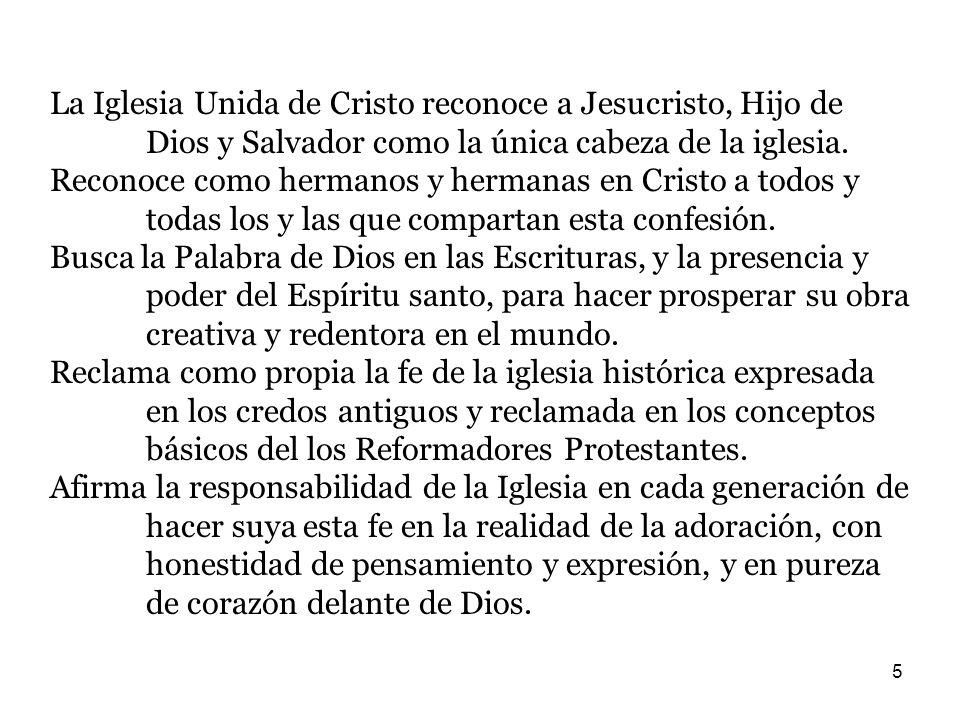 La Iglesia Unida de Cristo reconoce a Jesucristo, Hijo de