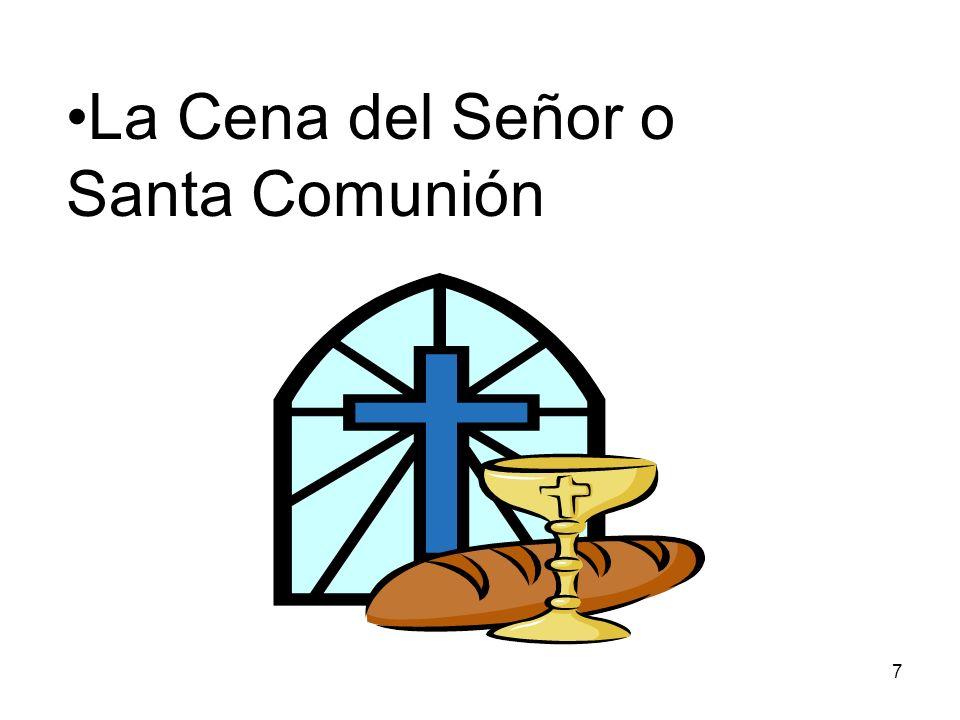 La Cena del Señor o Santa Comunión