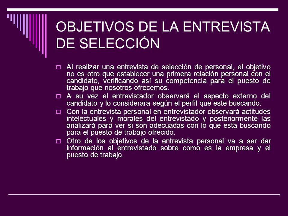 OBJETIVOS DE LA ENTREVISTA DE SELECCIÓN