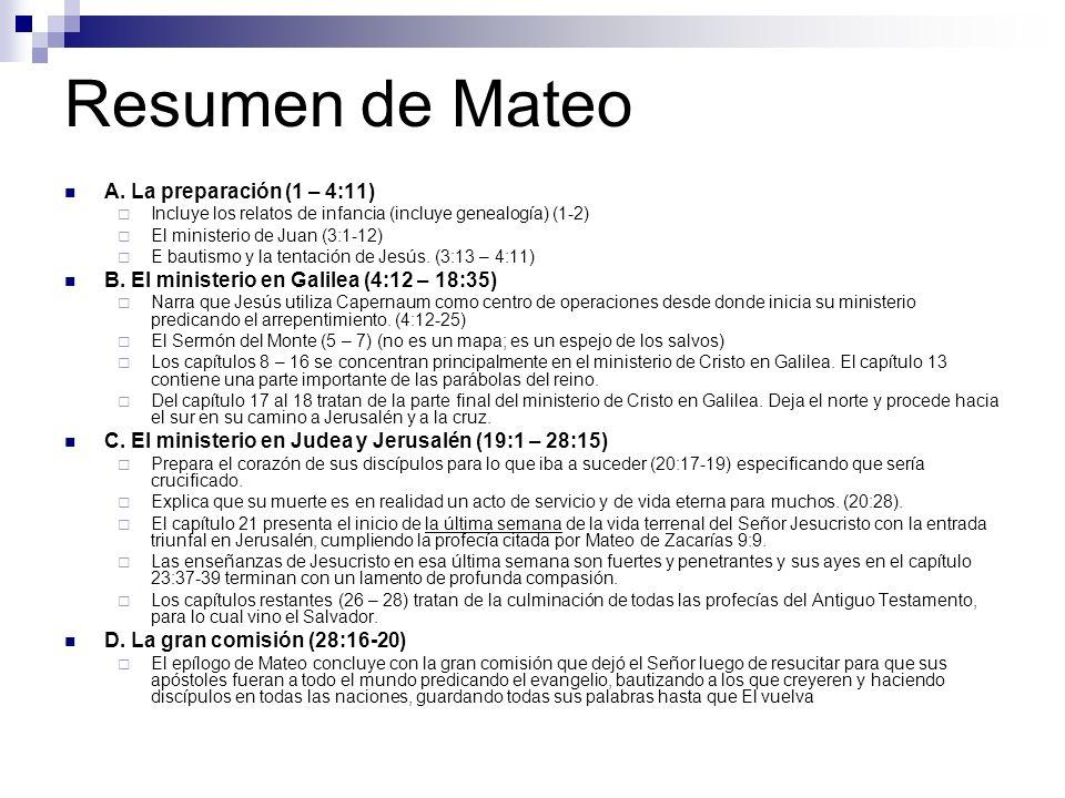 Resumen de Mateo A. La preparación (1 – 4:11)