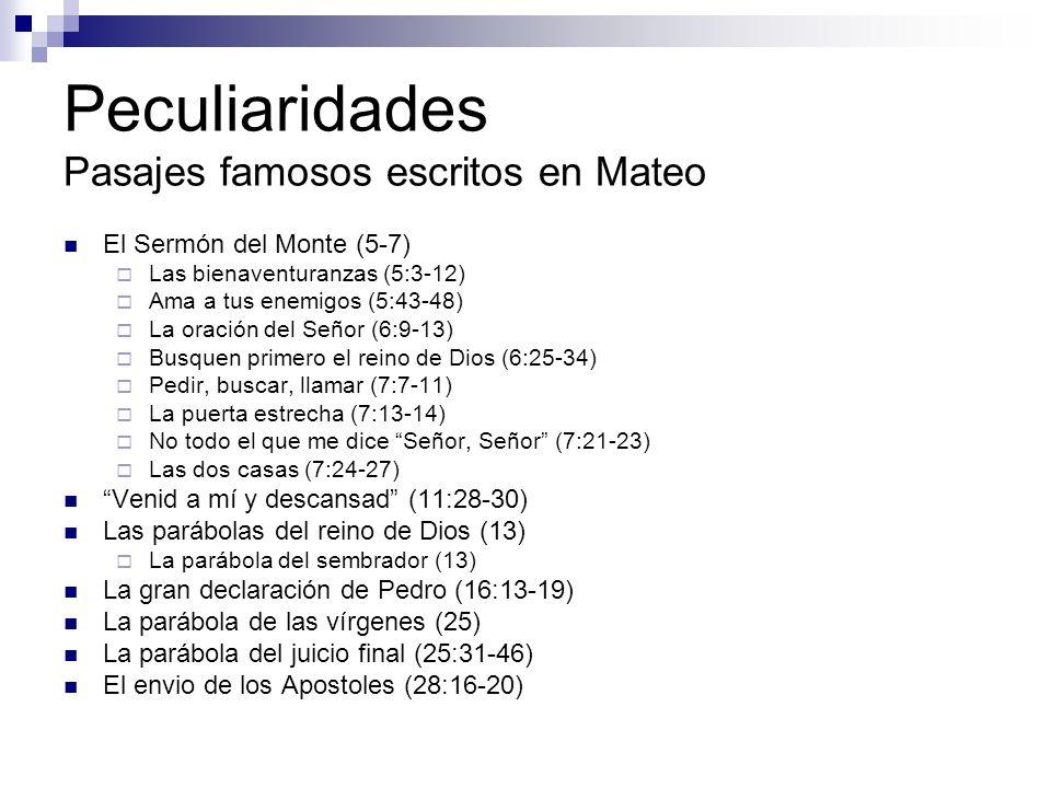Peculiaridades Pasajes famosos escritos en Mateo