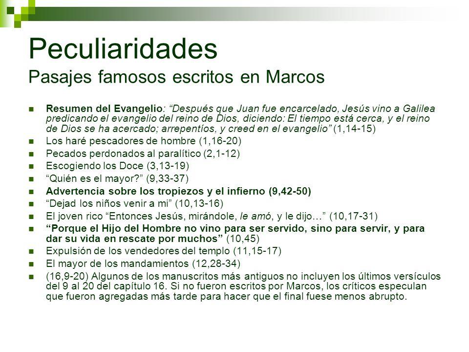 Peculiaridades Pasajes famosos escritos en Marcos